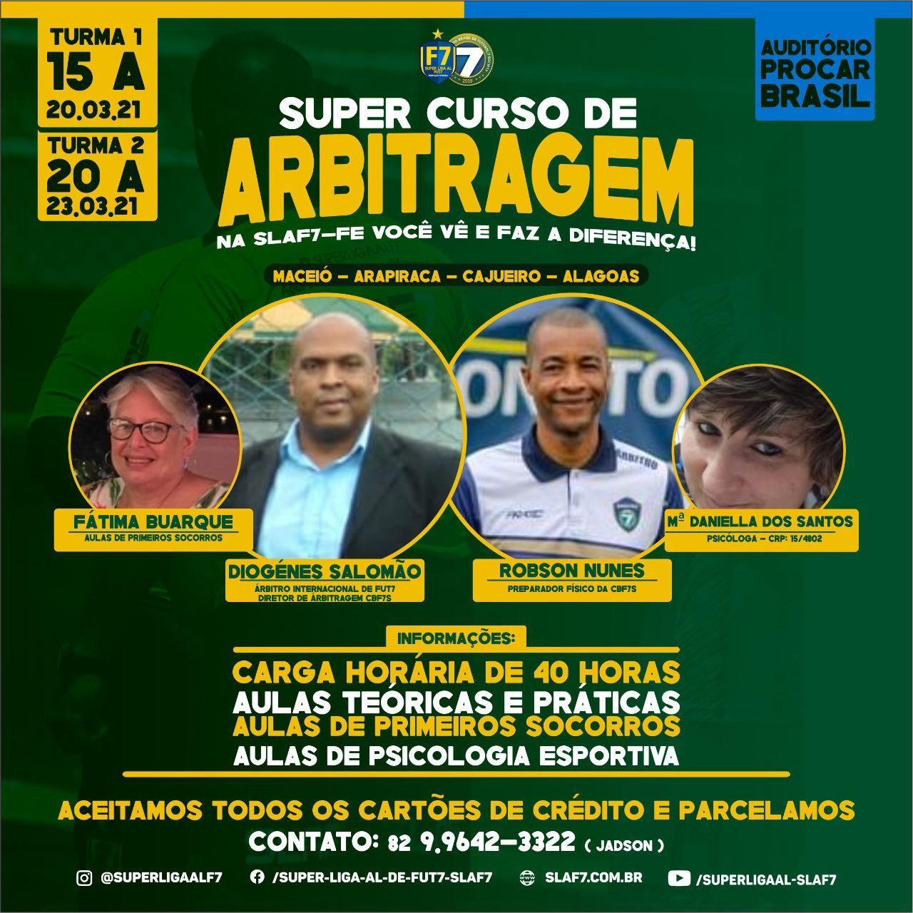 Curso de oficiais de arbitragem de Futebol 7 em Alagoas