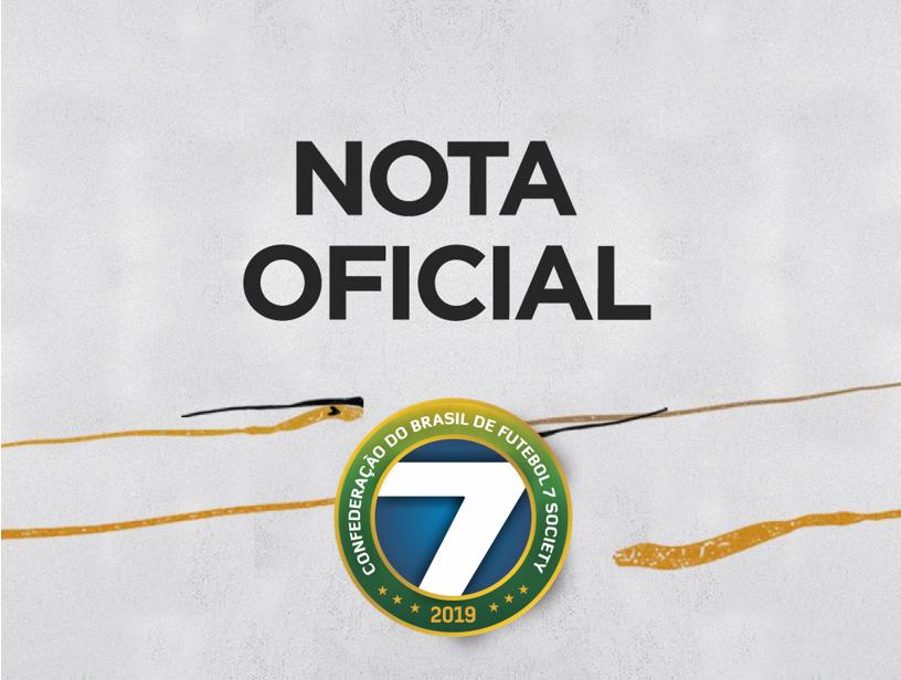 Nota Oficial Confederação do Brasil de Futebol 7 Society